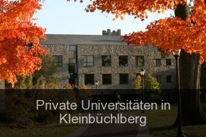 Private Universitäten in Kleinbüchlberg